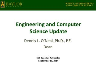 Engineering and Computer Science Update
