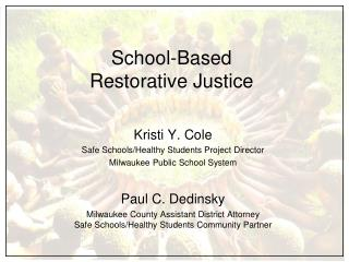 School-Based  Restorative Justice