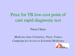 Prize for TB low-cost point of care rapid diagnostic test