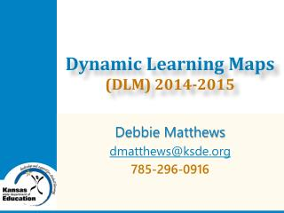 Dynamic Learning Maps  (DLM) 2014-2015