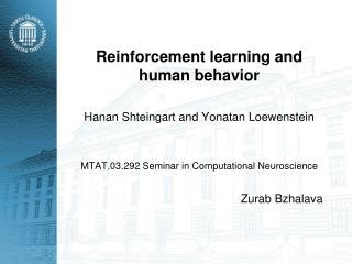 Reinforcement learning and human behavior  Hanan Shteingart and Yonatan Loewenstein