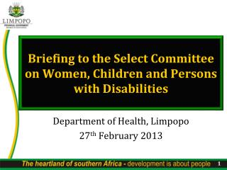 Briefing to the Select Committee on Women, Children and Persons with Disabilities