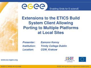 Extensions to the ETICS Build System Client Allowing  Porting to Multiple Platforms at Local Sites