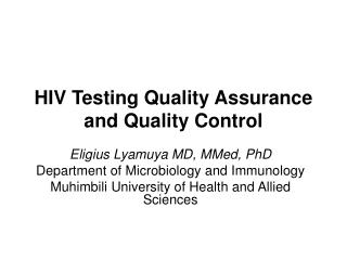HIV Testing Quality Assurance and Quality Control