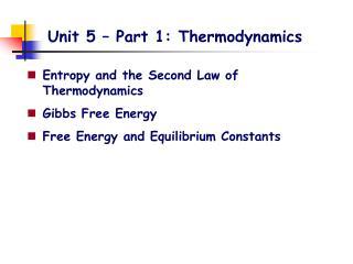 Unit 5 � Part 1: Thermodynamics
