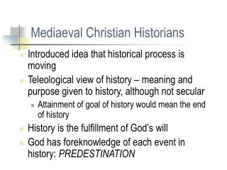 Mediaeval Christian Historians