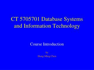 CT 5705701 Database Systems and Information Technology