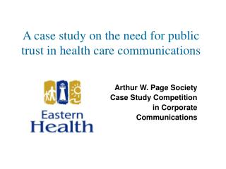 A case study on the need for public trust in health care communications