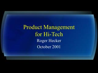 Product Management for Hi-Tech