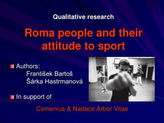 Qualitative research Roma people and their attitude to sport