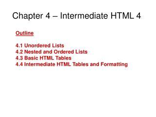 Chapter 4 – Intermediate HTML 4