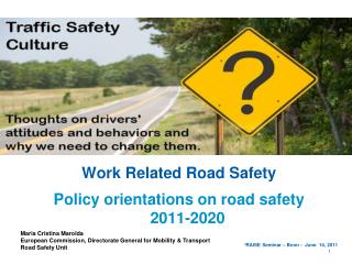 Work Related Road Safety  Policy orientations on road safety 2011-2020