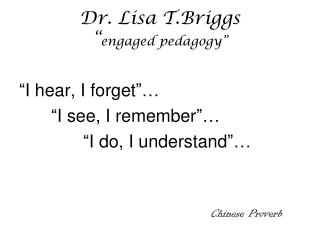 "Dr. Lisa T.Briggs "" engaged pedagogy"""