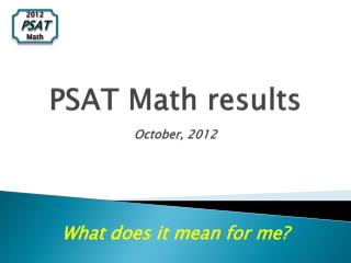 PSAT Math results October, 2012