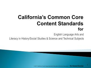 California's  Common Core Content Standards  for