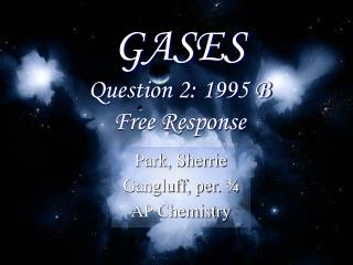 GASES Question 2: 1995 B Free Response