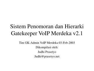Sistem Penomoran dan Hierarki Gatekeeper VoIP Merdeka v2.1