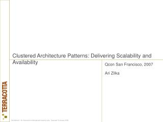 Clustered Architecture Patterns: Delivering Scalability and Availability