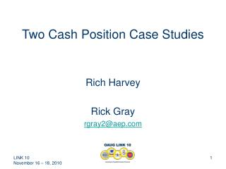 Two Cash Position Case Studies