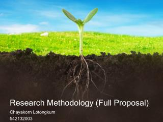 Research Methodology  ( Full Proposal )