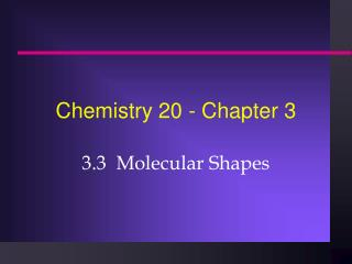 Chemistry 20 - Chapter 3