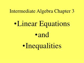 Intermediate Algebra Chapter 3