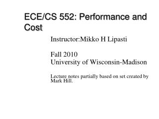 ECE/CS 552: Performance and Cost