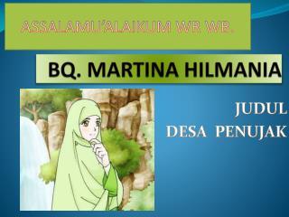 BQ. MARTINA HILMANIA