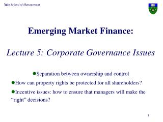 Emerging Market Finance: Lecture  5: Corporate Governance Issues