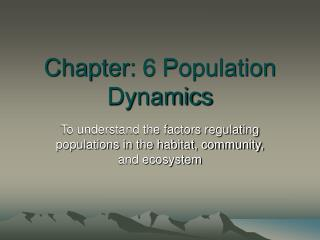 Chapter: 6 Population Dynamics