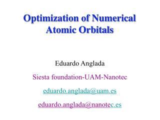 Optimization of Numerical Atomic Orbitals