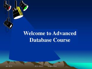 Welcome to Advanced Database Course