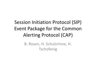 Session Initiation Protocol (SIP) Event Package for the Common Alerting Protocol (CAP)