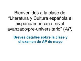 Breves detalles sobre la clase y el examen de AP de mayo
