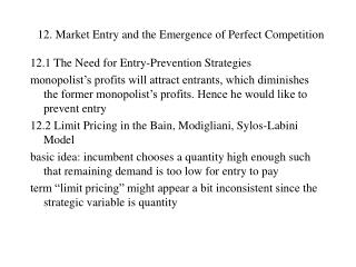 12. Market Entry and the Emergence of Perfect Competition