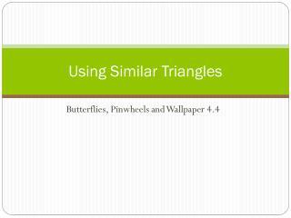 Using Similar Triangles
