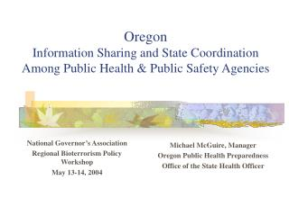 Oregon Information Sharing and State Coordination Among Public Health & Public Safety Agencies