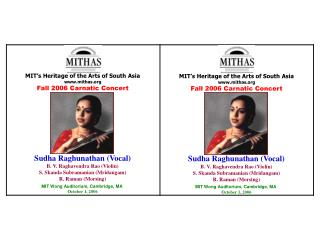 MIT�s Heritage of the Arts of South Asia mithas Fall 2006 Carnatic Concert