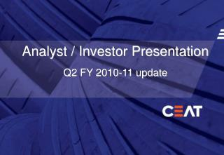 Analyst / Investor Presentation Q2 FY 2010-11 update