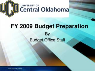 FY 2009 Budget Preparation