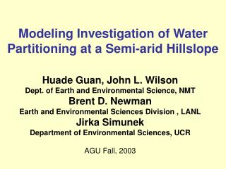 Modeling Investigation of Water Partitioning at a Semi-arid Hillslope