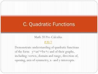 C. Quadratic Functions