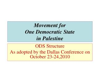 Movement for One Democratic State  in Palestine