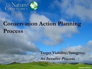 Conservation Action Planning Process