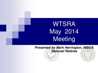WTSRA  May  2014 Meeting