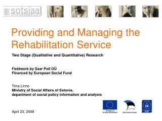 Providing and Managing the Rehabilitation Service