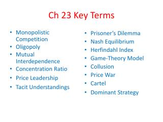 Ch 23 Key Terms