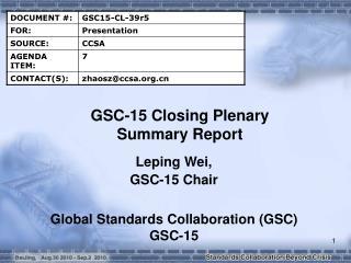 GSC-15 Closing Plenary Summary Report