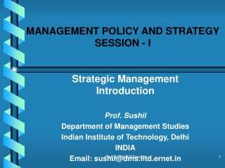 MANAGEMENT POLICY AND STRATEGY SESSION - I