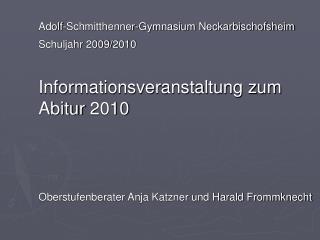 Adolf-Schmitthenner-Gymnasium Neckarbischofsheim  Schuljahr 2009/2010